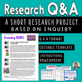 Research Q & A: Short Inquiry-Based Research Project – Informative Writing 6 - 9