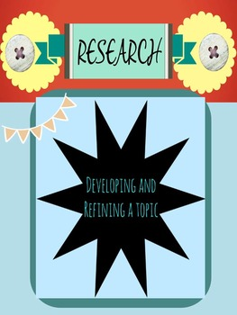 Research: Refining a Topic