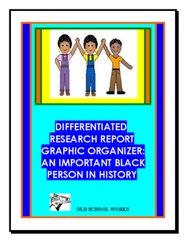 Differentiated Research Report Graphic Organizer:Important Black Person