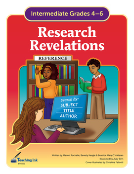 Research Revelations (Grades 4-6) by Teaching Ink