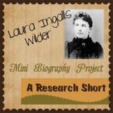 Research Short: Laura Ingalls Wilder Biography