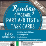 Reading Part A Part B Test, Task Cards RST 1 Informational Nonfiction- Gold Rush