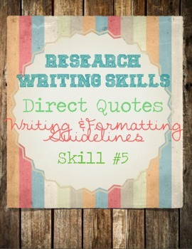Research Skills: Direct Quotes AND the Fine Details