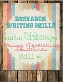 Research Skills: MLA Works Cited Page, Cheat Sheet, Practice Wkst.