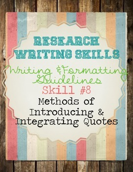 Research Skills: Methods of Introducing & Integrating Quotes & Practice