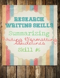 Research Skills: Summary Writing Notes, Methods,  & Practice Worksheets