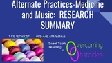 Research Summary - Alternative Practices Medicine and Music BCBA ACE CE/Training