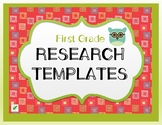 Research Templates for First Grade