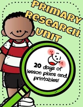 Research Unit (20 days) - Primary Grades ~ Common Core Aligned