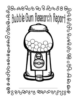 Research Writing Made Easy: Bubble Gum Essay