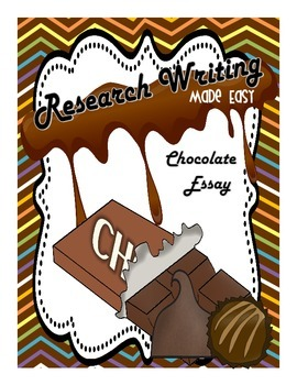 Research Writing Made Easy: Chocolate Essay