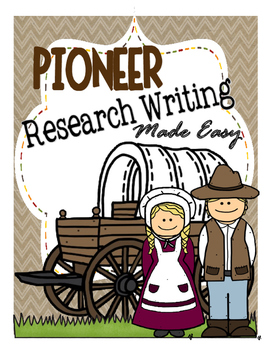 Research Writing Made Easy: Pioneer Essay