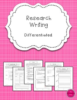 Research Writing Packet {Differentiated}