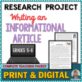 Informative Writing -Research Project Informational Article- w/Distance Learning