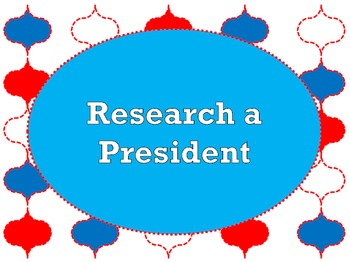 Research a President (Activities included)