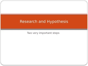 Research and Hypothesis