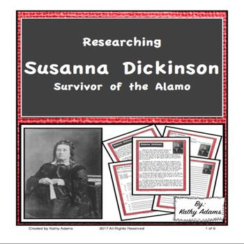 Research and Informative Writing Susanna Dickinson