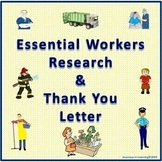 Research and Thank You Letter-Essential Workers--Distance