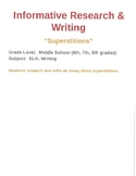 """Research and Writing:  """"Superstitions"""""""