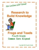 Research to Build Knowledge  Common Core Aligned (Frogs and Toads)