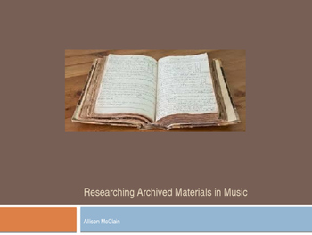 Researching Archived Materials in Music