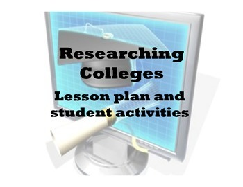 Researching Colleges: Lesson Plan and student activities