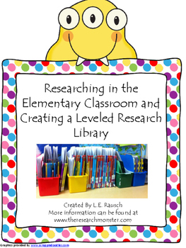Researching in the Elementary Classroom with a Leveled Res