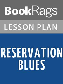 Reservation Blues Lesson Plans