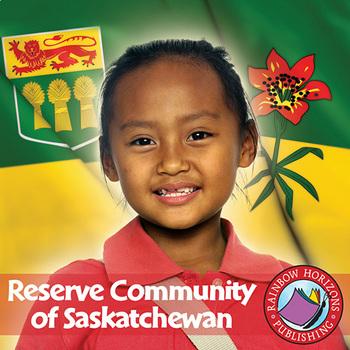 Reserve Community of Saskatchewan Gr. K-2