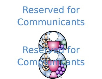Reserve signs for Holy Communion