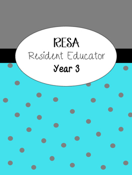 Resident Educator Year 3 RESA binder