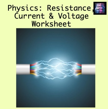 Resistance, Current and Voltage