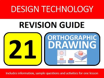 Resistant Materials Wood-Shop Revision Lesson #21: Orthographic Drawing Guide