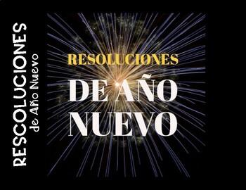 Resoluciones de Año Nuevo / New Year's Resolutions SPANISH