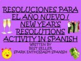 Resoluciones para el Ano Nuevo / New Year's Resolutions Activity  in Spanish