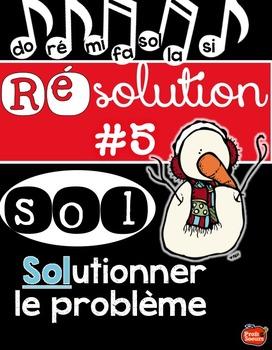 Résolution #5: Solutionner un problème