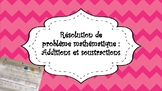 Résolution de problème additions et soustractions