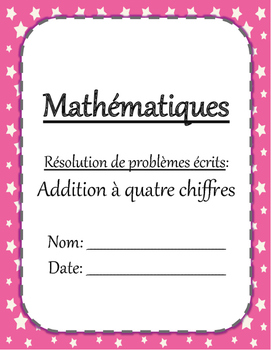 Problèmes écrits - Addition à quatre chiffres