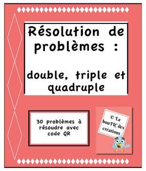 Résolution de problèmes : double, triple et quadruple avec code QR