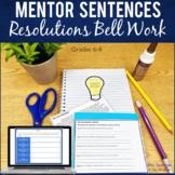 Resolutions Bell work Bell ringers Mentor Sentences