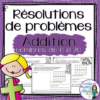 Résolutions de problèmes:  Addition Word Problems in French