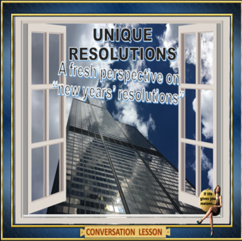 Resolutions - make them different this year!  - ESL adult  conversation lesson