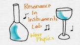 Sound Waves in Instruments Lab