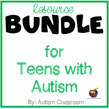 Resource BUNDLE for Teens with Autism and Related Special Needs Packet
