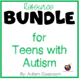 Resource BUNDLE for Teens with Autism and Related Special Needs