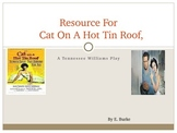 Resource For-- Cat On A Hot Tin Roof