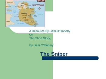 Resource For the Short Story, The Sniper  BY Liam O'Flahery