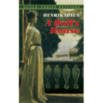 Resource for The Play, A Doll's House by Ibsen.