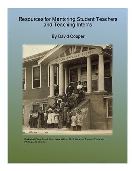 Resources For Mentoring Student Teachers and Teaching Interns