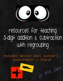 Resources For Teaching 3-Digit Addition & Subtraction With Regrouping
